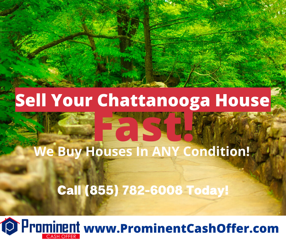 We Buy Houses Chattanooga Tennessee - Sell My House Fast Chattanooga Tennessee