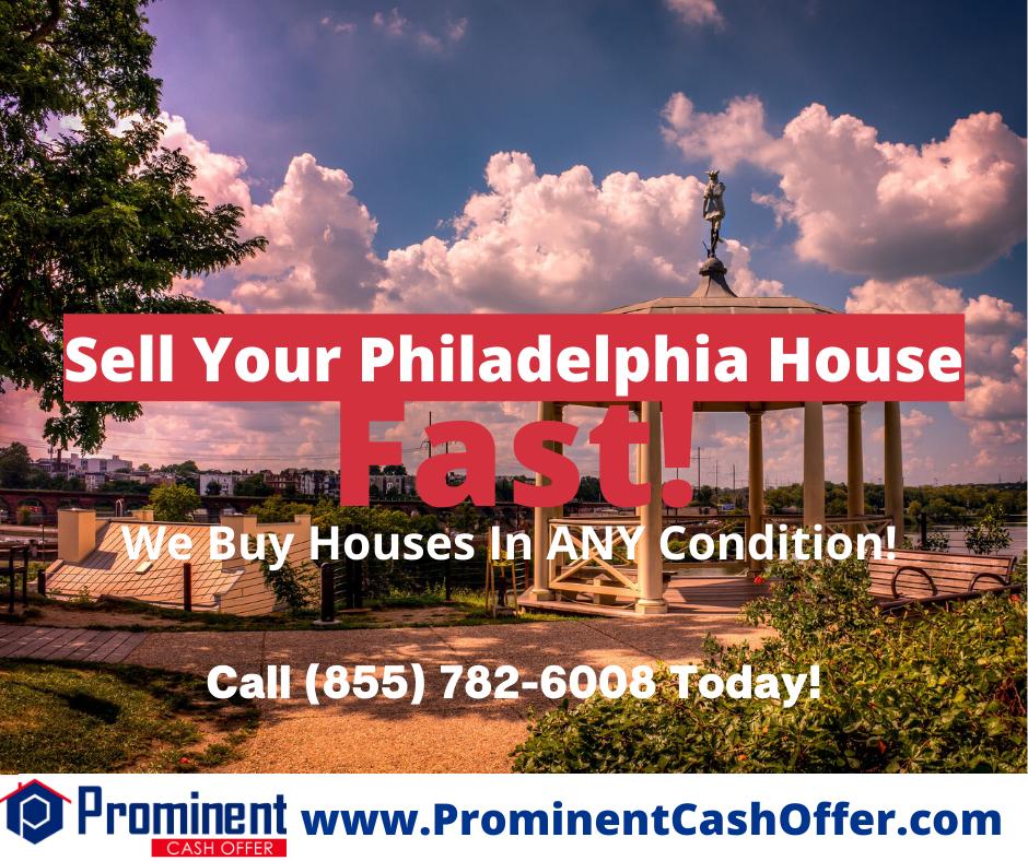 We Buy Houses Philadelphia Pennsylvania - Sell My House Fast Philadelphia Pennsylvania