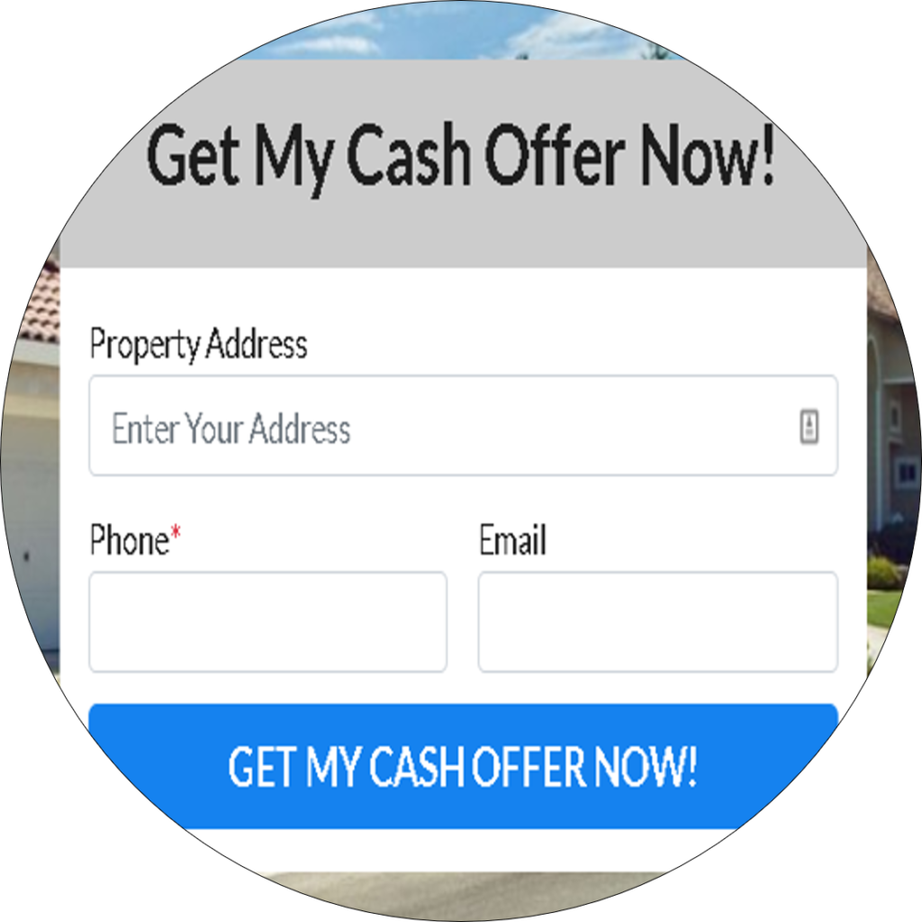 """online form that says """"Get My Cash Offer Now"""" with a blue button to submit"""