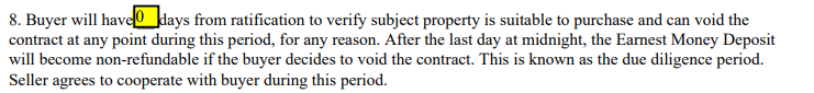 a clause in a contract showing no inspection period or contingency