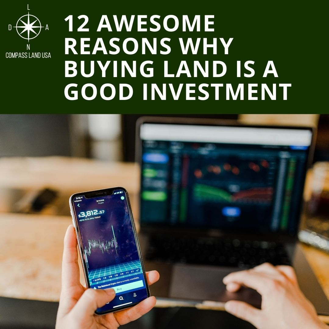 12 Awesome Reasons Why Buying Land Is A Good Investment