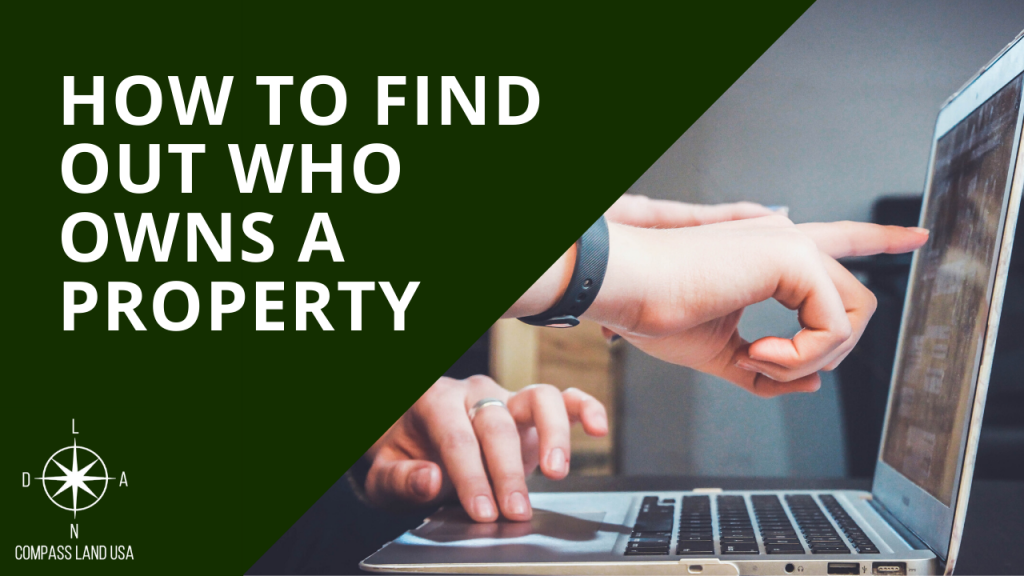How to Find Out Who Owns a Property