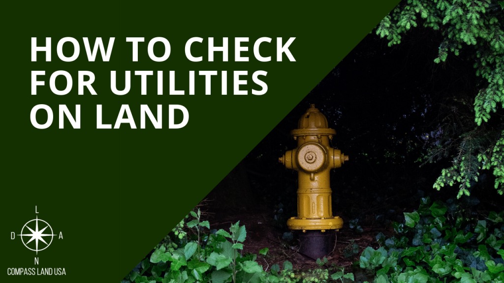 How to Check for Utilities on Land