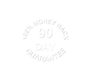 105% 90-Day Money Back Guarantee