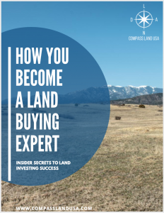 How You Become a Land Buying Expert, Compass Land USA