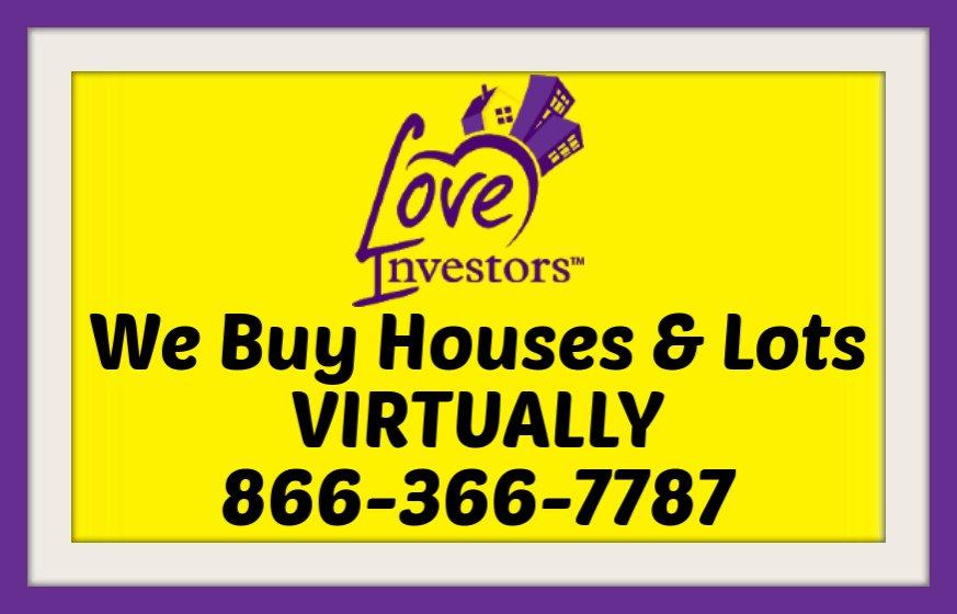 We Buy Houses - Love Investors