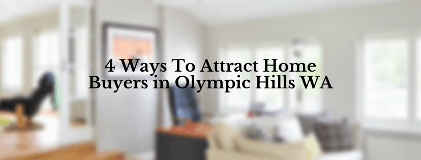 We buy houses Sell your house in Olympics Hill WA