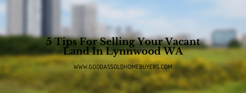 Sell Your Property in Lynnwood WA