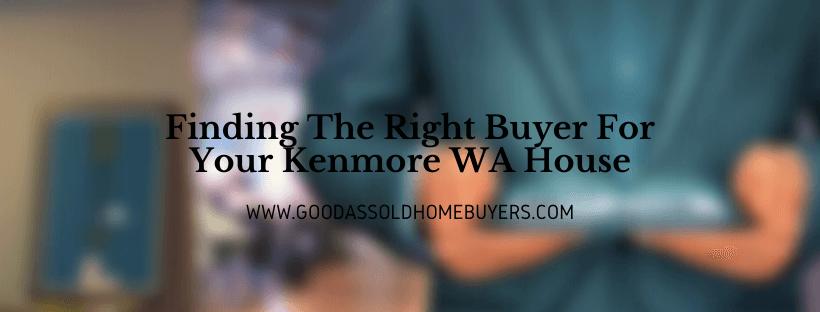 We buy houses in Kenmore WA