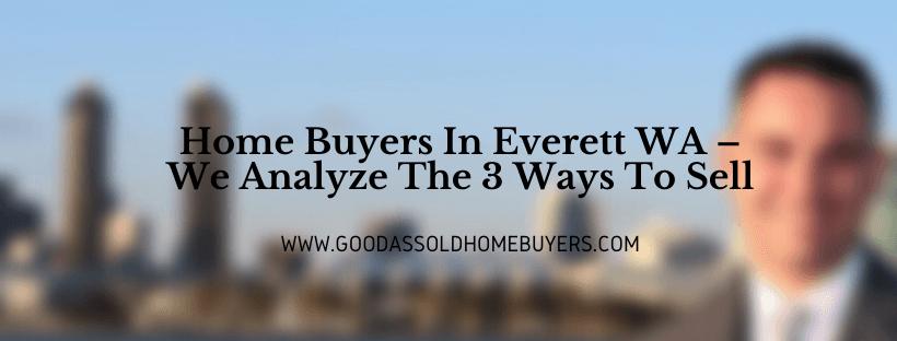 Everett WA House Buyers