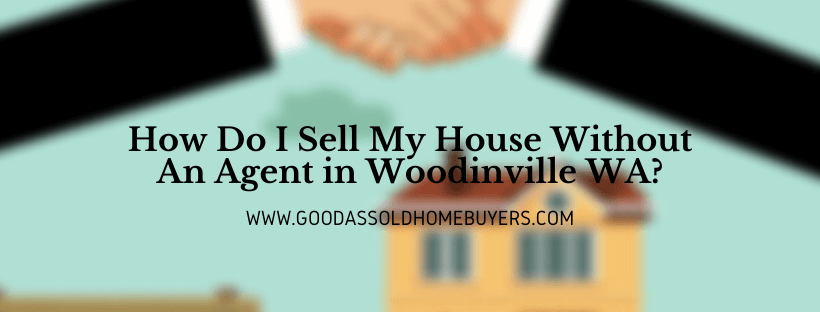 Sell my property in Woodinville WA