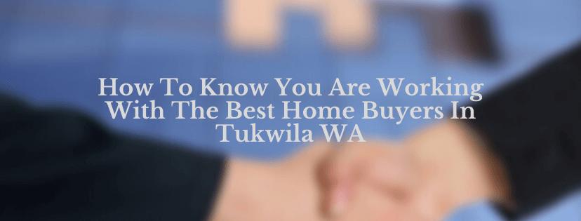 We are homebuyers in Tukwila WA