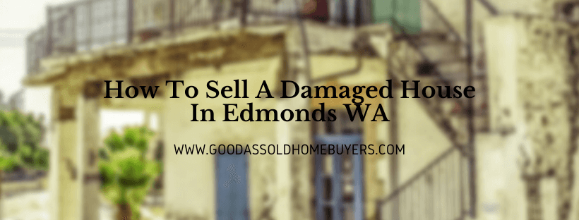 Cash for properties in Edmonds WA