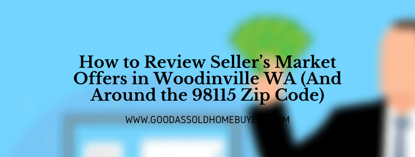 We buy houses in Woodinville WA