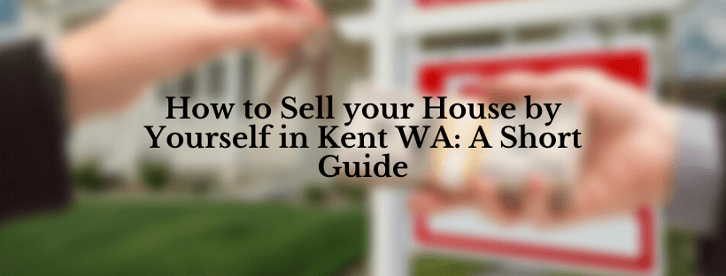 Sell Your House in Kent WA