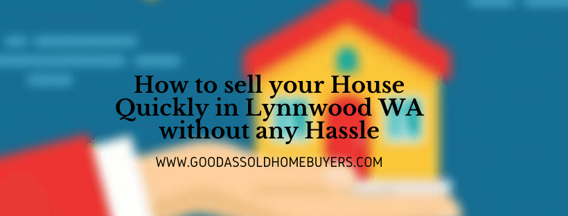 Cash for properties in Lynnwood WA