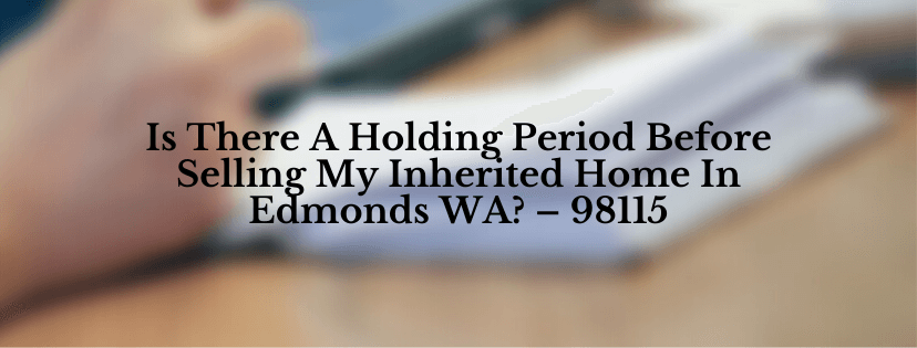 sell your house in Edmonds WA