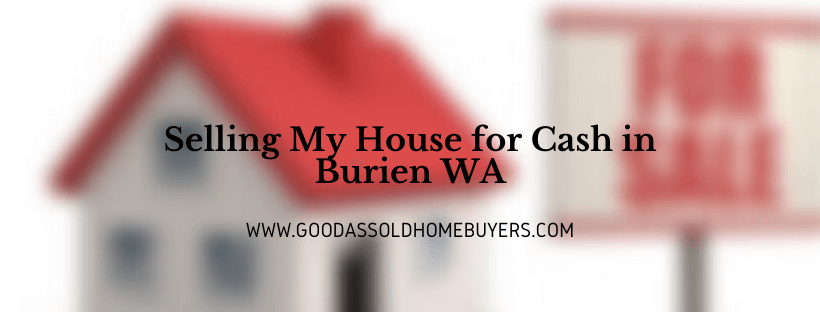 Sell My Property in Burien WA