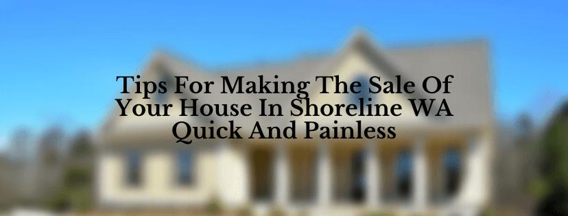 We are homebuyers in Shoreline WA