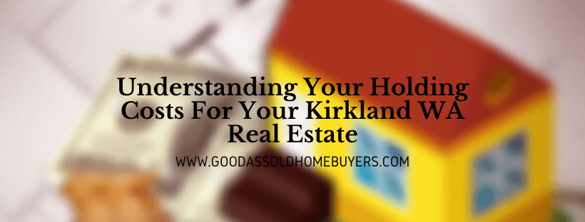 Sell your house in Kirkland WA