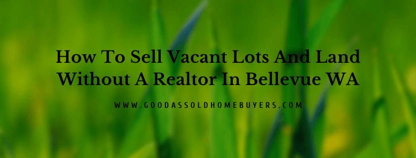 Bellevue WA House Buyers