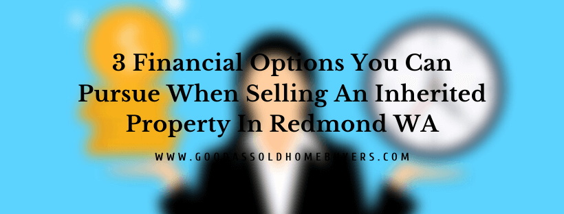 Sell your house in Redmond WA