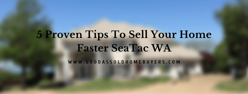 Sell your house in SeaTac WA