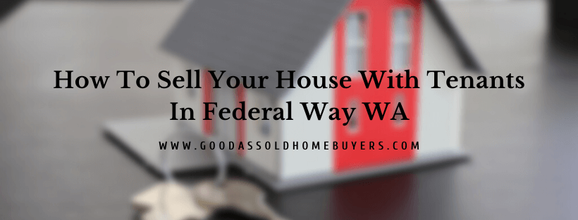 Sell my home in Federal Way WA