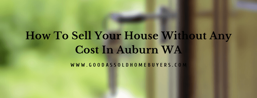 Sell your home in Auburn WA