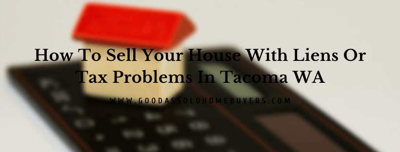 Sell my home in Tacoma WA