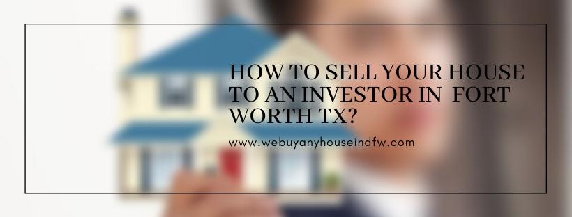 We buy properties in Fort Worth TX