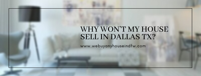 We buy properties in Dallas TX