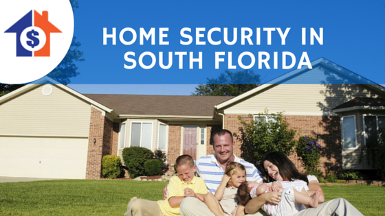 home security in south florida