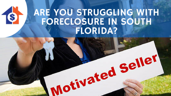 Are You Struggling With Foreclosure In South Florida?