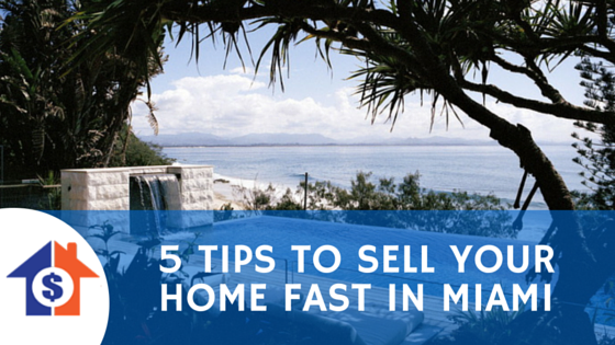 sell your home fast in miami