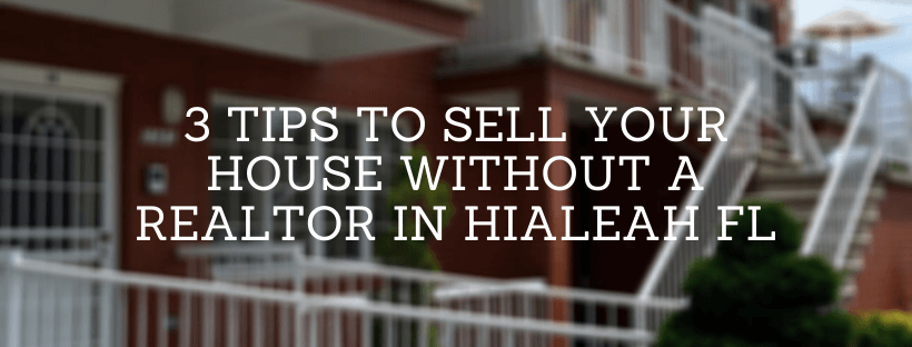 We buy houses in Hialeah FL