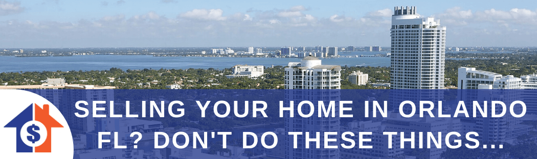 Sell My House In Orlando FL