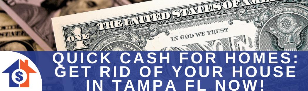 We buy houses in Tampa FL