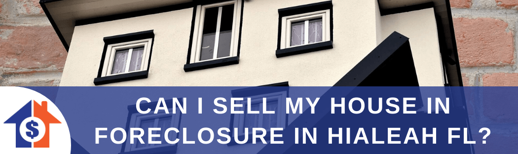 Sell My House In Hialeah FL
