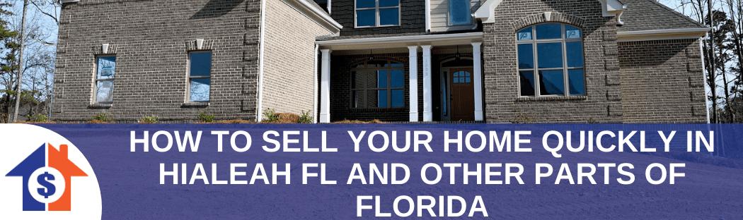 We buy houses in Hialeah FL