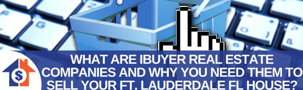 We buy houses in Fort Lauderdale FL