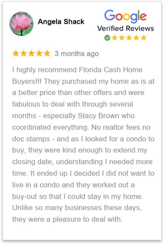 happy review by Angela Shack who sold her house in florida fast without a realtor to florida cash home buyers