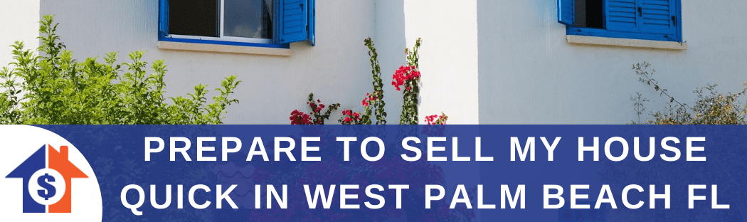 Sell My House In West Palm Beach FL