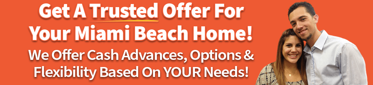 A picture of owners saying that you can sell your house in Miami Beach quickly with a trusted cash offer