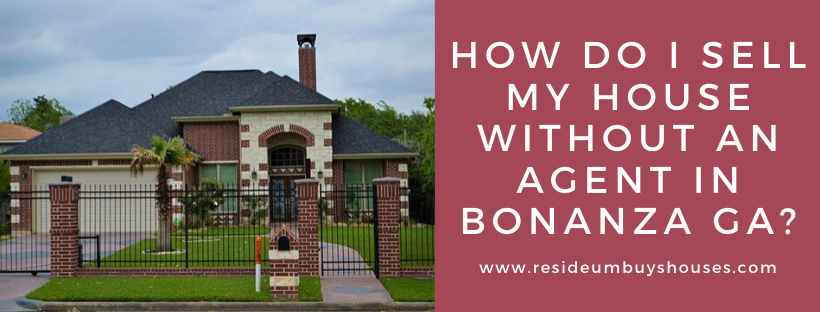 We buy houses in Bonanza GA
