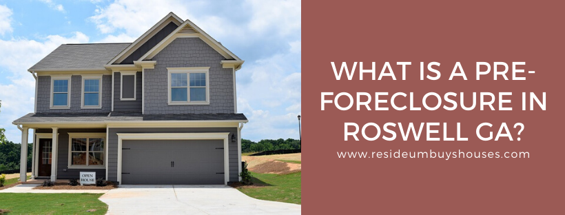 We buy houses in Roswell GA