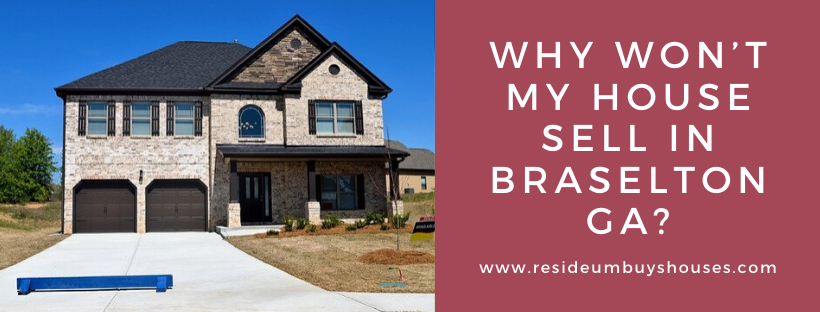 We buy houses in Braselton GA