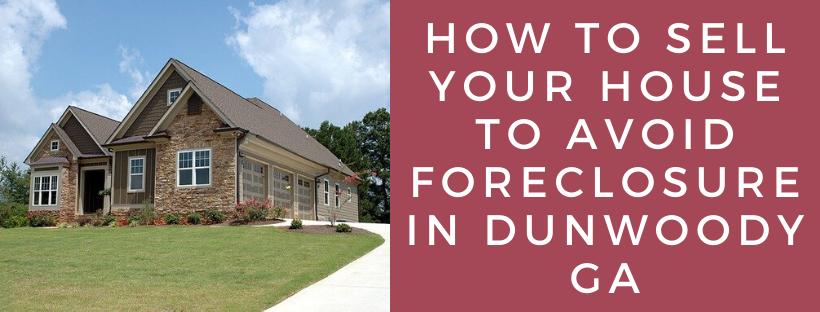 We buy houses in Dunwoody GA