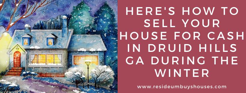 We buy houses in Druid Hills GA