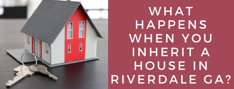 We buy houses in Riverdale GA